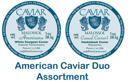 American Caviar Assortment Hackleback White Sturgeon
