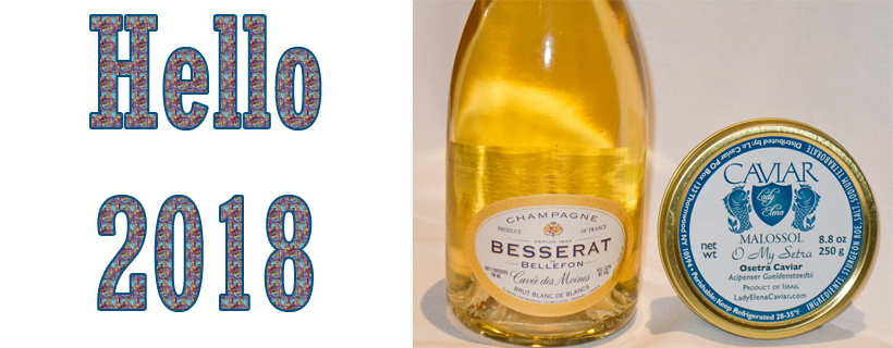 Welcome 2018 Besserat Blanc de Blanc and Osetra Caviar