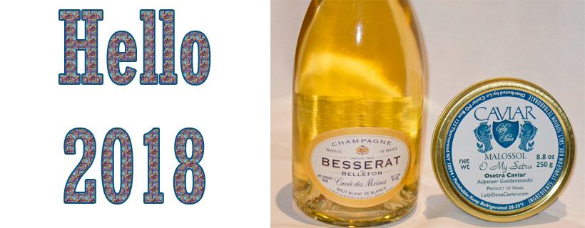 Welcome 2018 Besserat Blanc de Blanc and Osetra Caviar